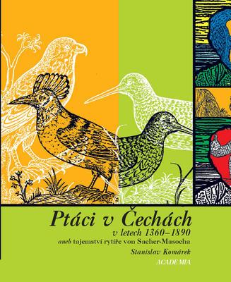Obrázok Ptáci v Čechách v letech 1360-1890