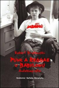 Obrázok Punk a reggae v Babylonu