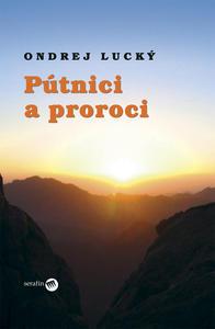 Obrázok Pútnici a proroci