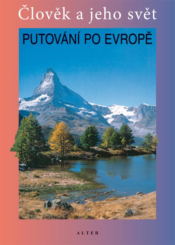 Putování po Evropě - Petr Chalupa
