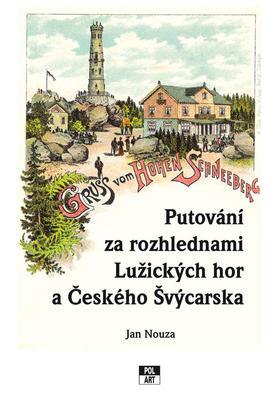 Putování za rozhlednami Lužiských hor a Českého Švýcarska