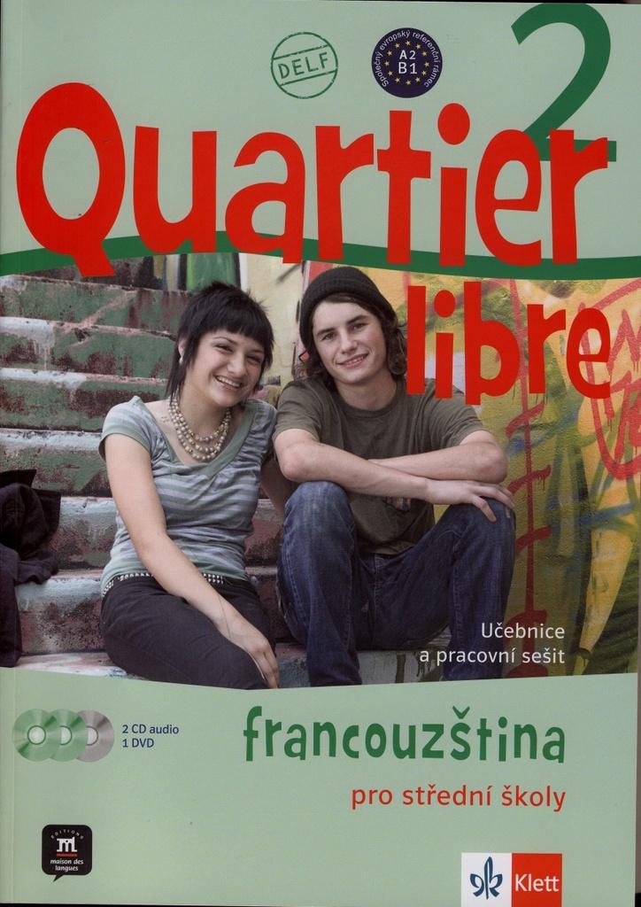 Quartier libre 2 Francouzština pro střední školy - Y. Rennes, M. Bosquet, M.Martinez Salles