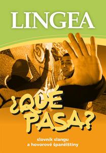 Obrázok Qué Pasa? Slovník slangu a hovorové španělštiny