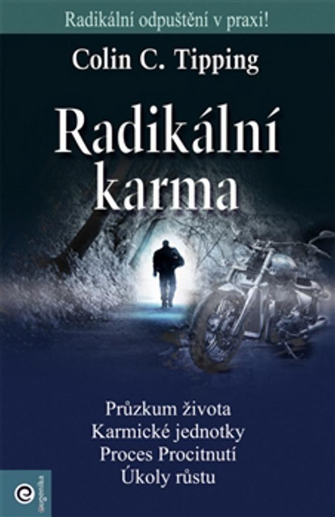 Radikální karma - Colin C. Tipping