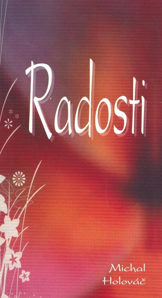 Radosti - Michal Holováč