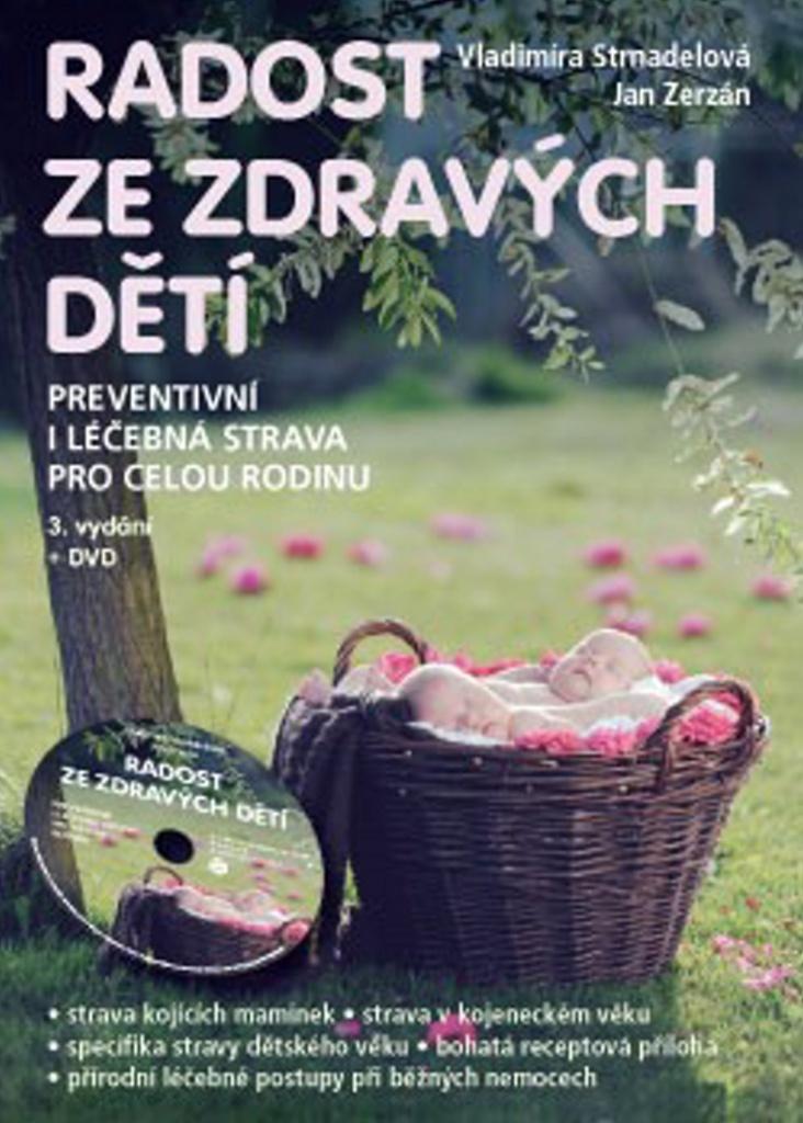 Radost ze zdravých dětí + DVD - Jan Zerzán, Vladimíra Strnadelová