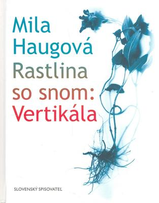 Obrázok Rastlina so snom: Vertikála
