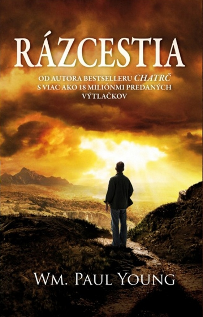 Rázcestia - William Paul Young