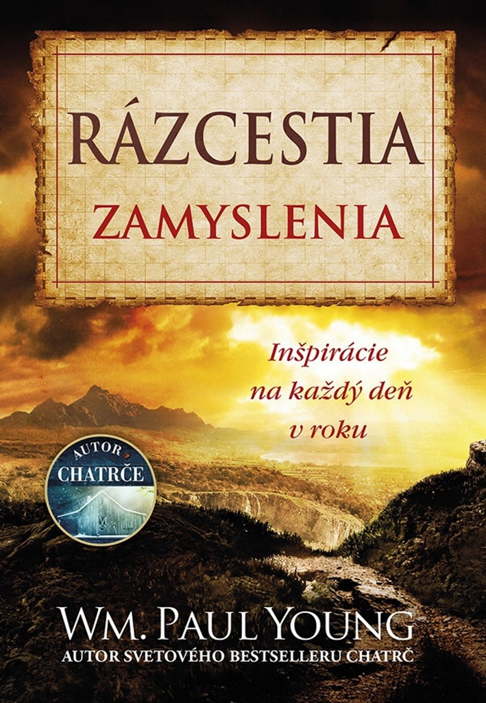 Rázcestia Zamyslenia - William Paul Young