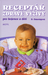 Obrázok Receptář zdravé výživy pro kojence a děti