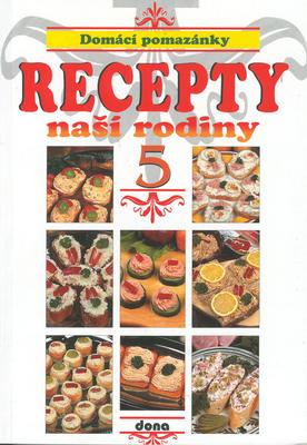 Obrázok Recepty naší rodiny 5. Domácí pomazánky