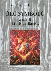 Obrázok Řeč symbolů a malíř Bř.Bartoš