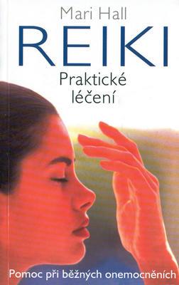 Obrázok Reiki Praktické léčení