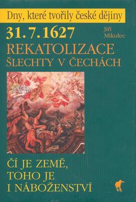 Obrázok Rekatolizace šlechty v Čechách