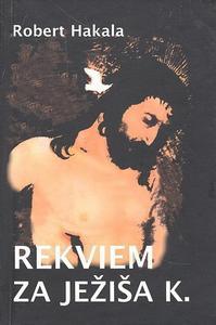 Obrázok Rekviem za Ježiša K.