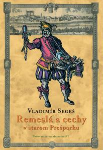 Obrázok Remeslá a cechy v starom Prešporku
