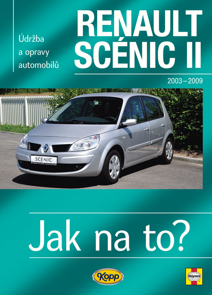 Renault Scenic II od r.2003 do r.2009 - Peter T. Gill
