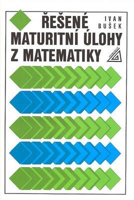 Obrázok Řešené maturitní úlohy z matematiky