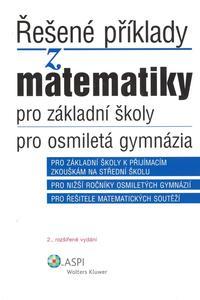 Obrázok Řešené příklady z matematiky pro základní školy, pro osmiletá gymnázia