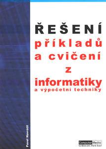 Obrázok Řešení příkladů a cvičení z informatiky a výpočetní techniky