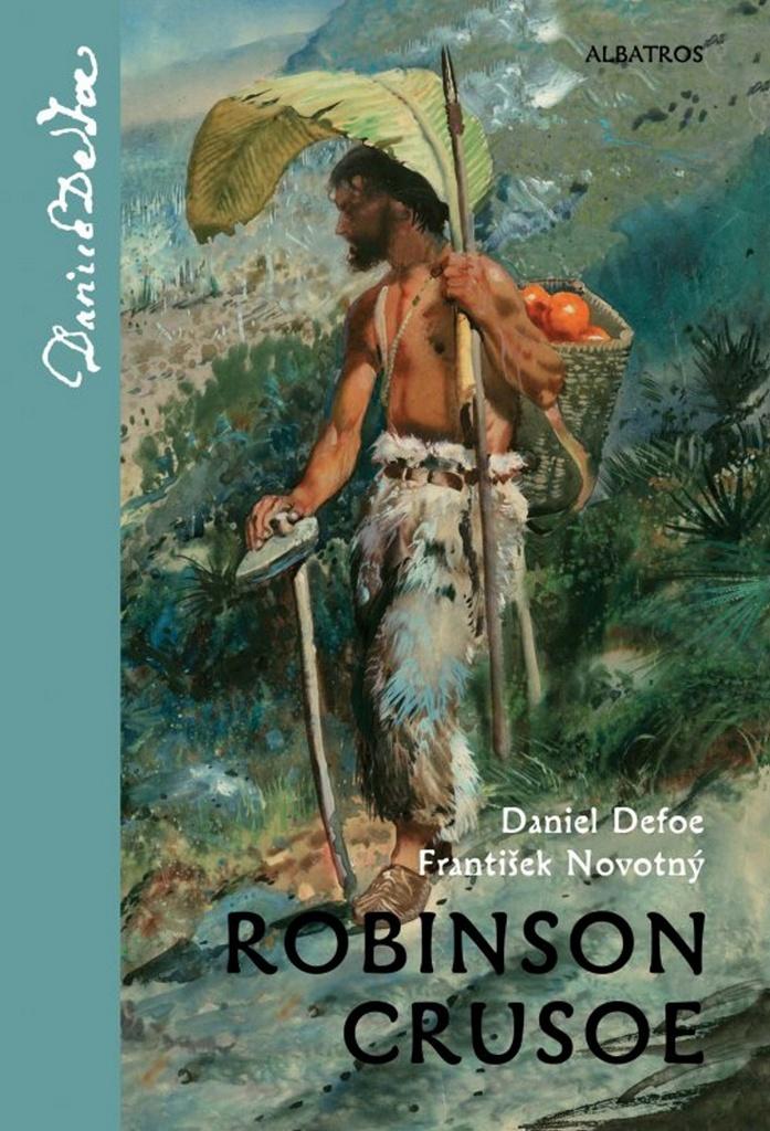 Robinson Crusoe - František Novotný, Daniel Defoe
