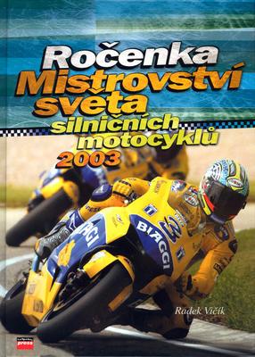 Obrázok Ročenka Mistrovství světa silničních motocyklů 2003