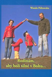 Obrázok Rodinám, aby boli silné v Bohu...