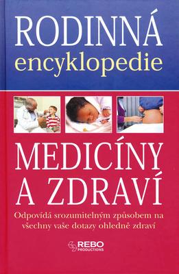 Obrázok Rodinná encyklopedie medicíny a zdraví