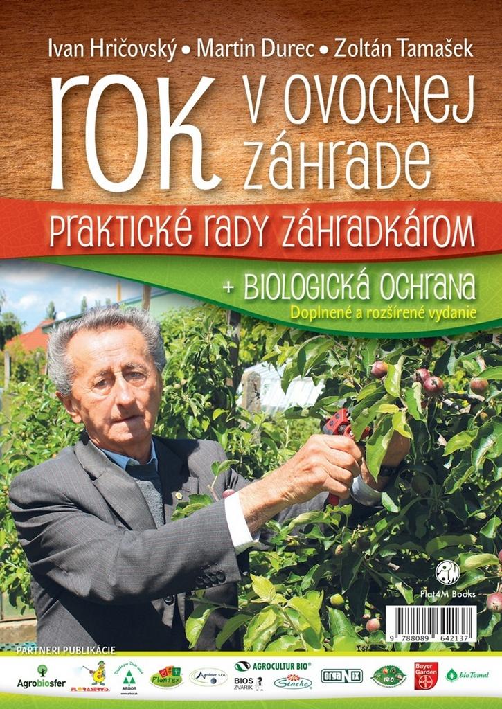 Rok v ovocnej záhrade - Ivan Hričovský, Martin Durec, Ing. Zoltán Tamašek