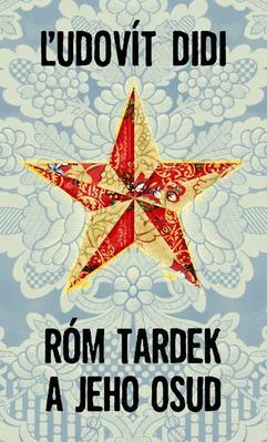 Obrázok Róm Tardek a jeho osud