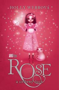 Obrázok Rose a stříbrný duch