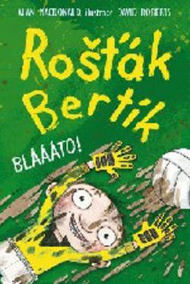 Obrázok Rošťák Bertík Blááto!