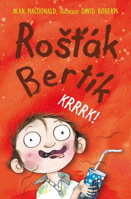 Obrázok Rošťák Bertík Krrrk!
