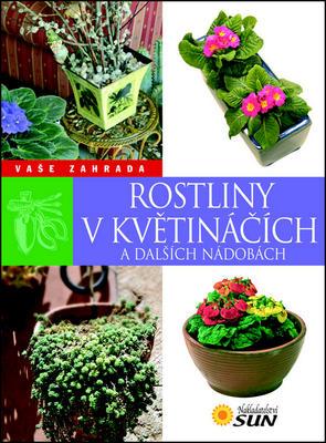 Obrázok Rostliny v květináčích a dalších nádobách