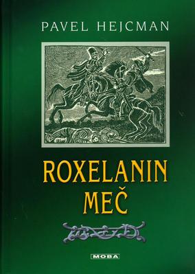 Obrázok Roxelanin meč