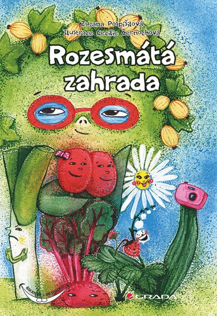 Rozesmátá zahrada - Zuzana Pospíšilová, Cecilie Černochová