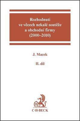 Obrázok Rozhodnutí ve věcech nekalé soutěže a obchodní firmy (2000 - 2010) II.díl