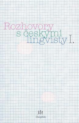 Obrázok Rozhovory s českými lingvisty I.