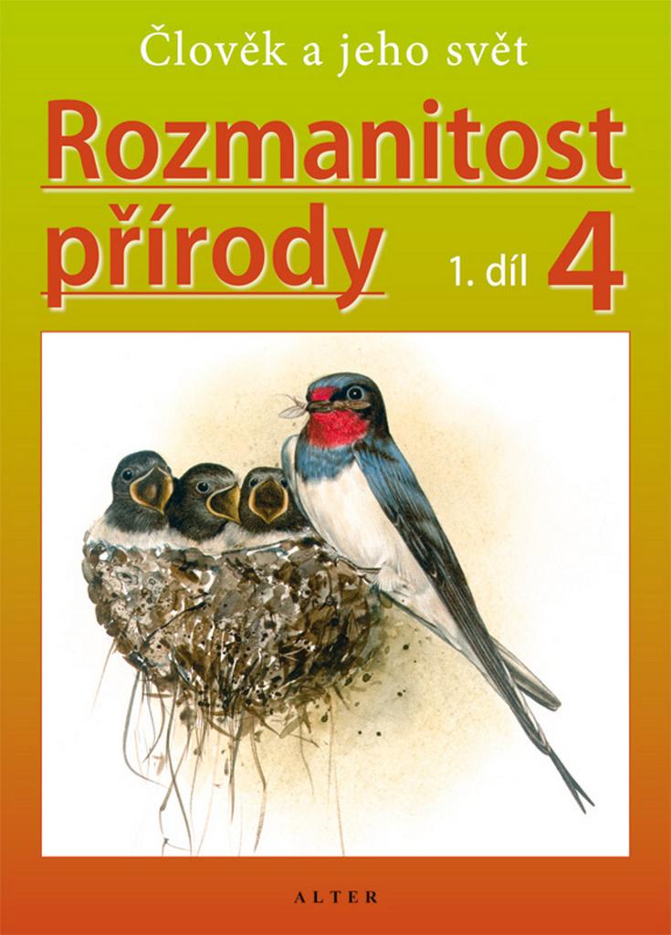 Rozmanitost přírody 4, 1. díl - Helena Kholová