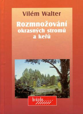 Obrázok Rozmnožování okrasných stromů a keřů