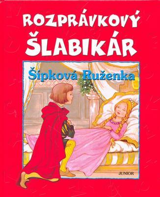 Rozprávkový šlabikár Šípková Ruženka