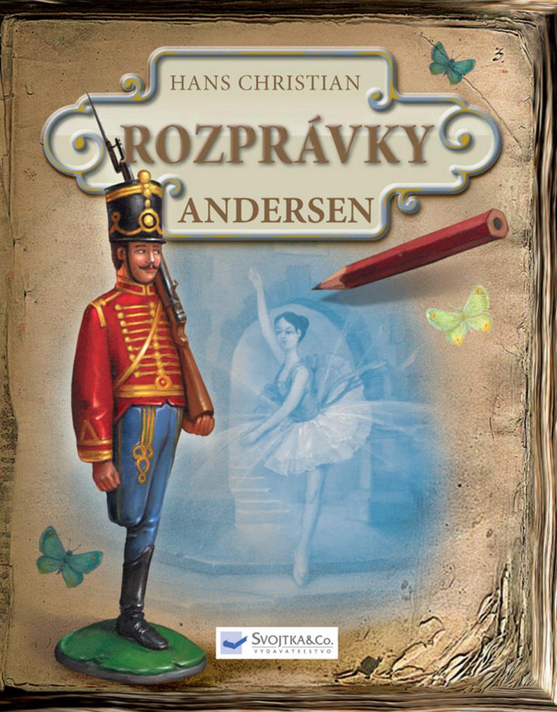 Rozprávky Hans Christian Andersen - Hans Christian Andersen