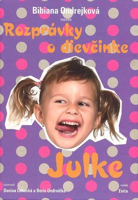 Obrázok Rozprávky o dievčinke Julke +CD