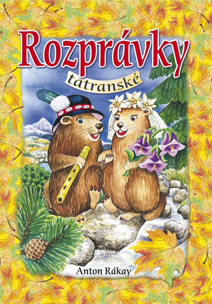 Rozprávky tatranské - Anton Rákay