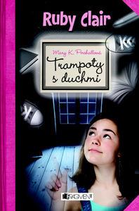 Obrázok Ruby Clair Trampoty s duchmi