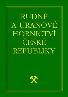 Obrázok Rudné a uranové hornictví České republiky
