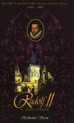 Obrázok Rudolf II. a jeho Praha