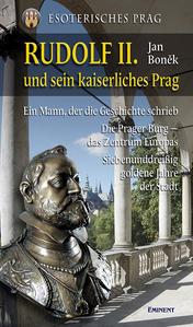 Obrázok Rudolf II. und sein kaiserliches Prag