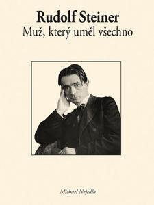 Obrázok Rudolf Steiner Muž, který uměl všechno