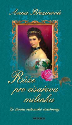 Obrázok Růže pro císařovu milenku